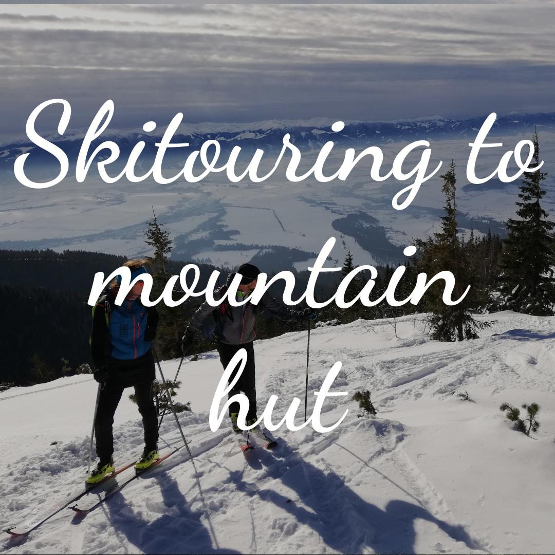 Skitouring to mountain hut